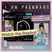 February - DREAM BIG, BELIEVE BIGGER